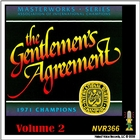 The Gentlemen's Agreement - Masterworks Series Volume 2