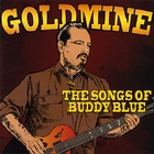 Goldmine... The Songs of Buddy Blue