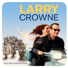 <span>Larry Crowne: Music From The Motion Picture</span>