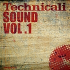 Technicali Sound Vol. 1 [Explicit]