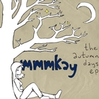 The Autumn Days EP