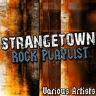 Strangetown: Rock Playlist