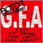 G.F.A. [feat. Jj Demon, Nick Nasty & Lady Nogrady] - Single