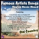 Famous Artists Songs You've Never Heard Old Country, Vol. 2