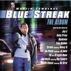 Blue Streak - The Album [Explicit]