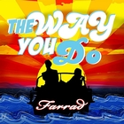 The Way You Do - EP