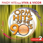 OPM Hits of the 90&#39;s Vol. 2