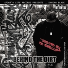 Behind the Dirt [Explicit]