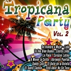 Tropicana Party Vol. 2