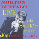 Norton Buffalo LIVE at the Studio KAFE 09/21/1991