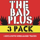 The Bad Plus 3 Pak
