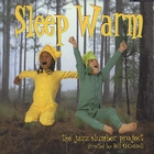 Sleep Warm: The Jazz Slumber Project