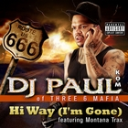 Hi Way (I'm Gone) [Explicit]