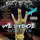 Bay 2 L.A. - Westside Badboys [Explicit]