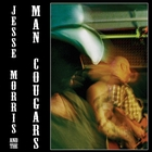 Jesse Morris and the Man Cougars [Explicit]