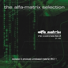 Alfa Matrix - Re:Connected, Vol. 1