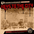 Keys To The City (Chicago Blackhawks Theme Song)