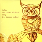 Owls; andOther Birds of Prey
