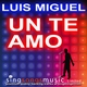 Un Te Amo (In the style of Luis Miguel)