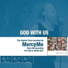 <span>God With Us - The Original Accompaniment Track as Performed by MercyMe</span>