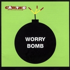 Worry Bomb