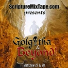 Golgotha & Beyond Part 1 - Single