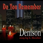 Do You Remember &#40;Homage to 9/11&#41;
