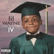 Tha Carter IV [Explicit]