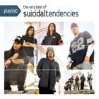 <span>Playlist: The Very Best Of Suicidal Tendencies [Explicit]</span>