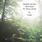 Family Secrets Revealed In Verse Form [Explicit]