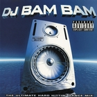 Da Hard Beats (Continuous DJ Mix by DJ Bam Bam)
