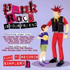 Punk Rock Is Your Friend: Kung Fu Records Sampler, No. 4