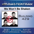 We Won&#39;t Be Shaken &#91;Performance Tracks&#93;