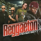 Reggaeton Fever 2011 [Explicit]