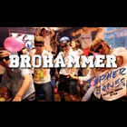Brohammer