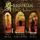 Gregorian Elton John
