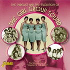 The Shirelles & The Evolution Of The Girl Group Sound