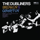 Drinkin' & Courtin' (2012 - Remaster)
