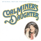 Coal Miner&#39;s Daughter &#40;Original Motion Picture Soundtrack&#41;