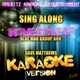 Sing Along (In the Style of Blue Man Group and Dave Matthews) [Karaoke Version]