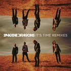 It&#39;s Time Remixes