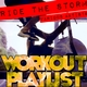 Ride the Storm: Workout Playlist