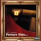 Picture This [Explicit]