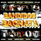 &lt;span&gt;Bandidos De La Bachata&lt;/span&gt;