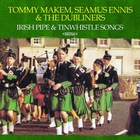 Irish Pipe & Tinwhistle Songs &#40;Digitally Remastered&#41;
