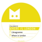 L'Anagramme - Where is London