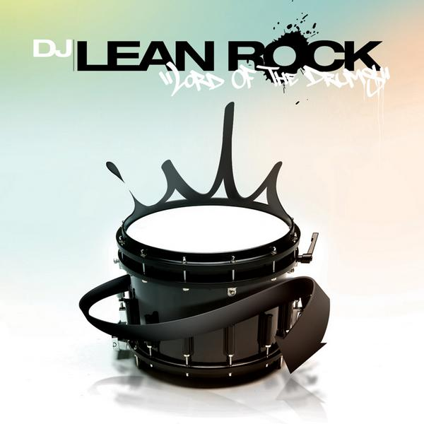 DJ Lean Rock - Lord of the drums [2011]