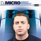 Direct Konnect &#40;Continuous DJ Mix By DJ Micro&#41;