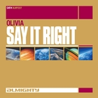 Almighty Presents: Say It Right