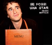 Photo of Dennis Bertolini Se fossi Una Star